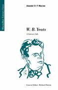 W.B. Yeats: A Literary Life