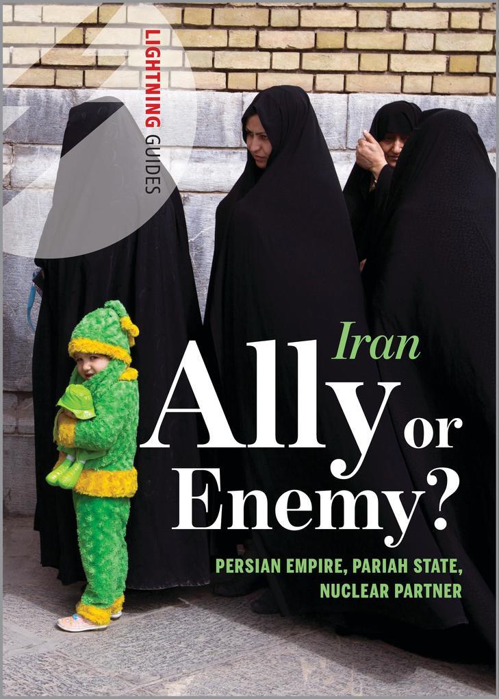 Iran: Ally or Enemy? als eBook Download von Lig...