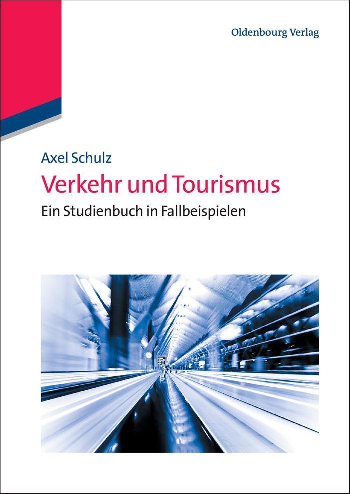 Verkehr und Tourismus als eBook Download von