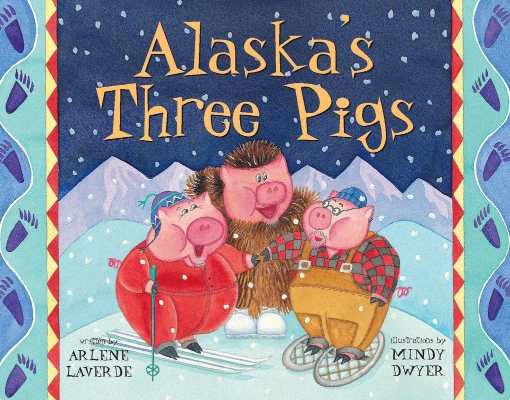 Alaska's Three Pigs als Taschenbuch