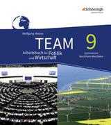 TEAM 9. Arbeitsbuch. Gymnasien. Neubearbeitung. Nordrhein-Westfalen