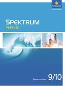 Spektrum Physik 9 / 10. Schülerband. Niedersachsen