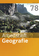 Arbeitsheft Geografie 7 / 8. Arbeitsheft. Sekundarstufe 1. Berlin und Brandenburg