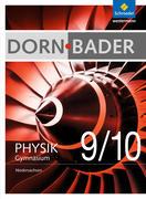 Dorn / Bader Physik 9 / 10. Schülerband. Sekundarstufe 1. Niedersachsen