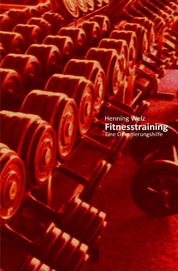 Fitnesstraining - Eine Orientierungshilfe als Buch