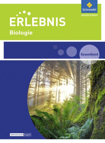 Erlebnis Biologie. Gesamtband. Rheinland-Pfalz ...