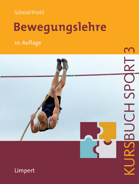 Kursbuch Sport 3: Bewegungslehre als Buch von V...