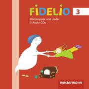 Fidelio Musikbücher 3. Hörbeispiele CD. Allgemeine Ausgabe