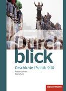 Durchblick Geschichte und Politik 9 / 10. Schülerband. Realschule. Niedersachsen