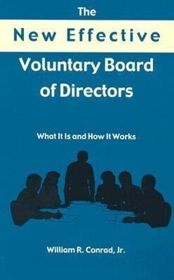 The New Effective Voluntary Board of Directors als Buch