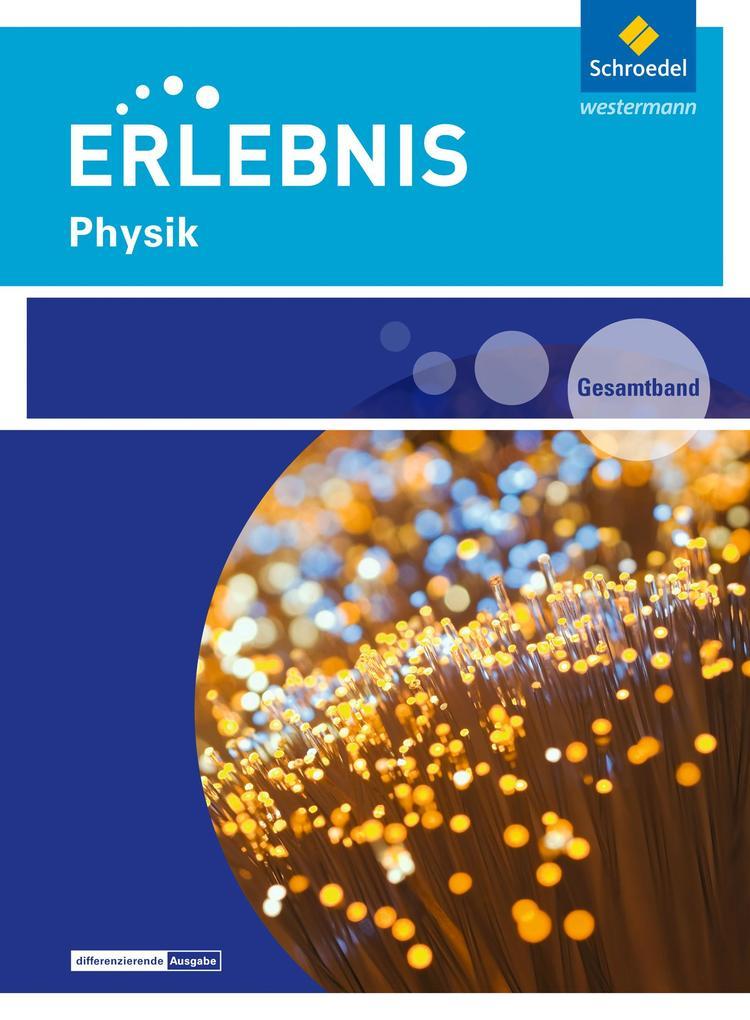 Erlebnis Physik. Gesamtband. Rheinland-Pfalz al...