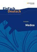 Medea. EinFach Deutsch Unterrichtsmodelle