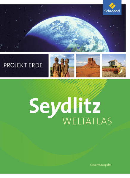 Seydlitz Weltatlas Projekt Erde - Aktuelle Ausg...