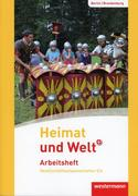 Heimat und Welt Plus 5 / 6 Arbeitsheft. Grundschulen. Berlin und Brandenburg