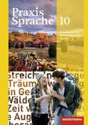 Praxis Sprache 10. Arbeitsbuch. Individuelle Förderung - Inklusion. Allgemeine Ausgabe