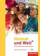 Heimat und Welt Plus 5 / 6. Schülerband. Grundschulen. Berlin und Brandenburg