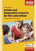 Soziales und Kooperatives Lernen in der Kita unterstützen
