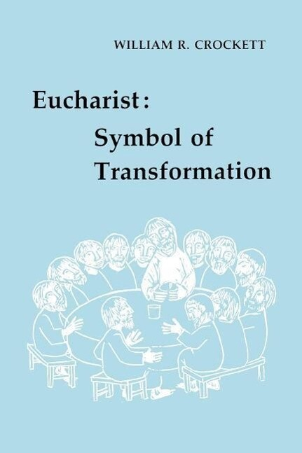 Eucharist: Symbol of Transformation als Taschenbuch
