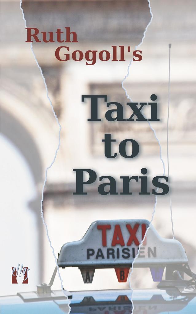 Ruth Gogoll´s Taxi to Paris als eBook Download ...