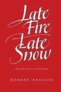 Late Fire/ Late Snow: Poems