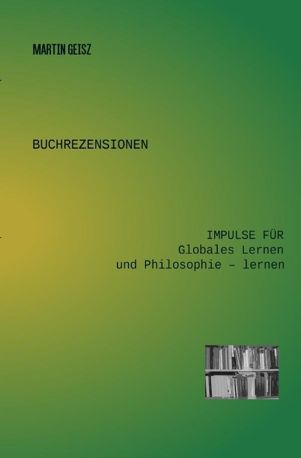 Buchrezensionen: Impulse für Globales Lernen und Philosophie - lernen als Buch