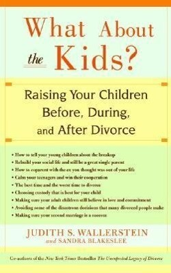 What about the Kids?: Raising Your Children Before, During, and After Divorce als Taschenbuch