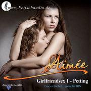 Girlfriendsex 1 - Petting