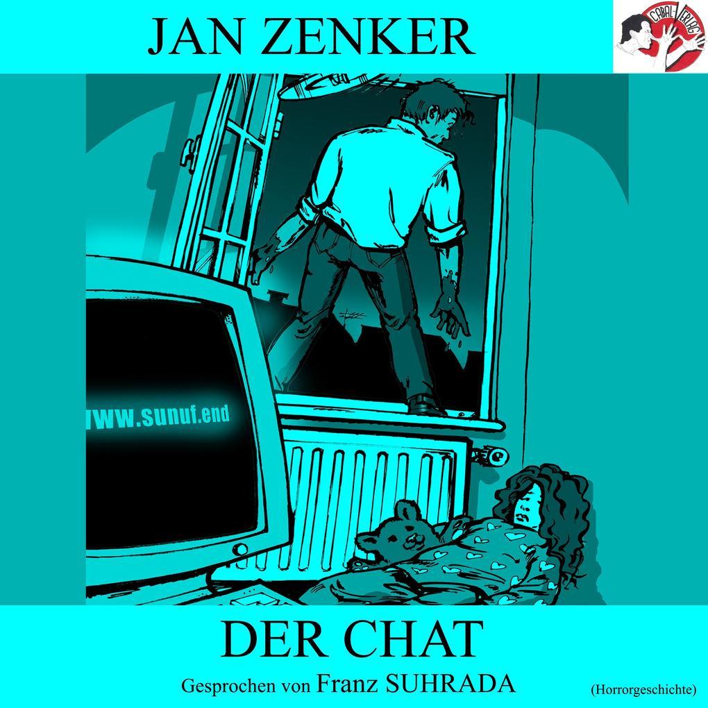 Der Chat (Horrorgeschichte) als Hörbuch Downloa...