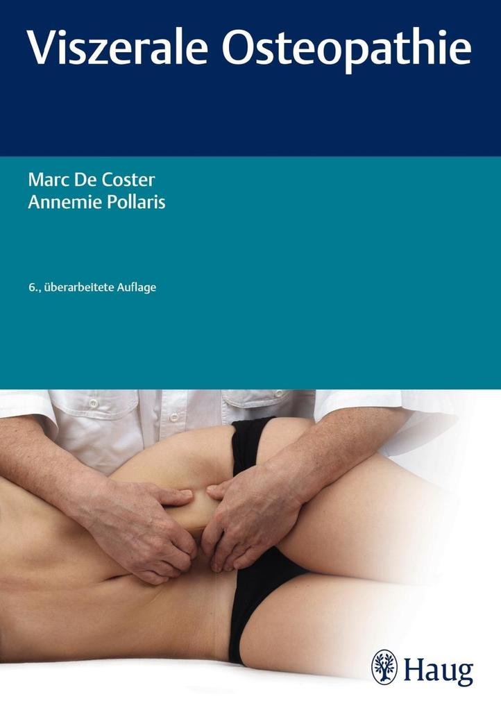 Viszerale Osteopathie als Buch von Marc de Cost...