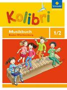 Kolibri 1 / 2. Das Musikbuch. Grundschulen. Baden-Württemberg