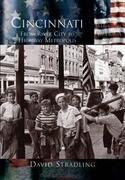 Cincinnati:: From River City to Highway Metropolis