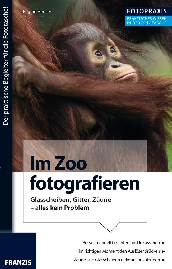 Foto Praxis Im Zoo fotografieren als eBook Down...