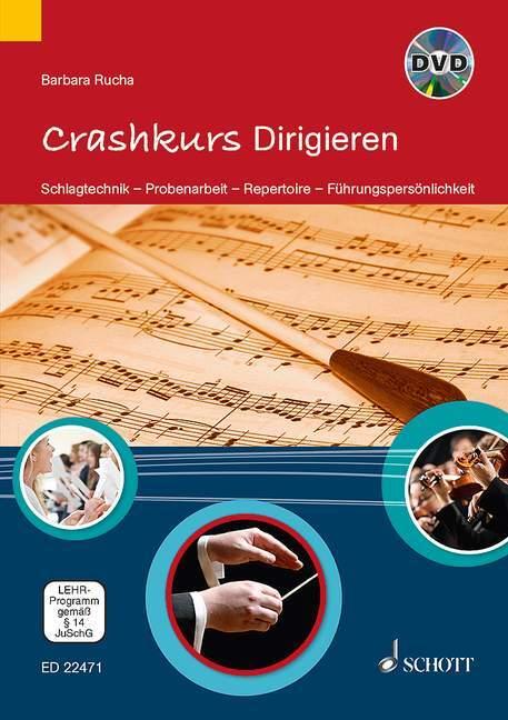 Crashkurs Dirigieren als Buch von Barbara Rucha