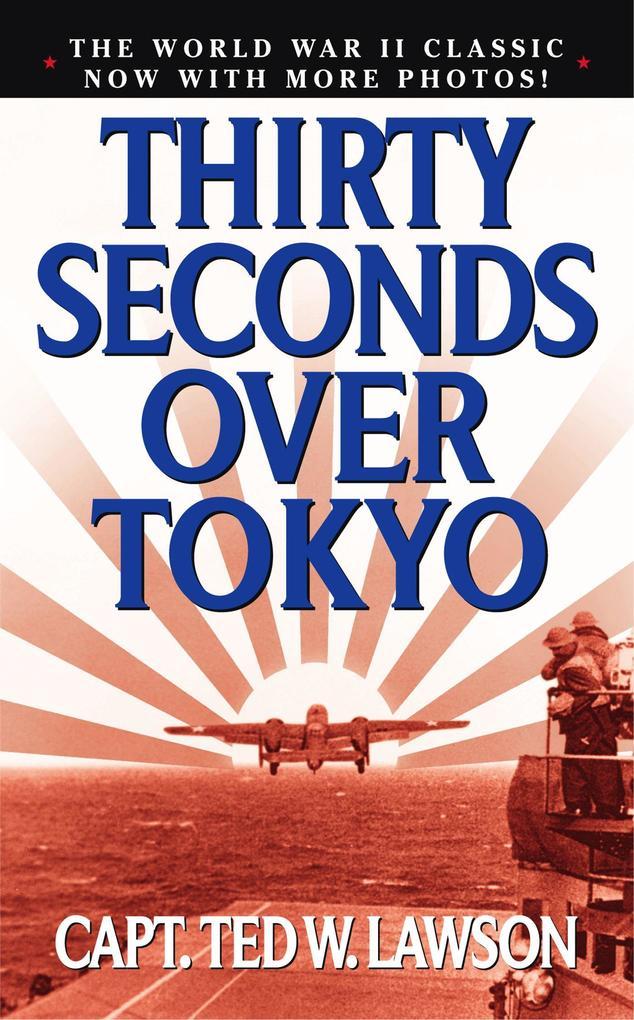 Thirty Seconds Over Tokyo als Taschenbuch