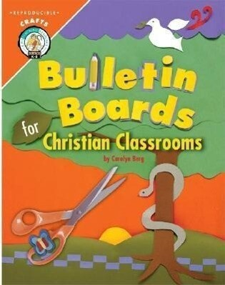Bulletin Boards for Christian Classrooms als Taschenbuch