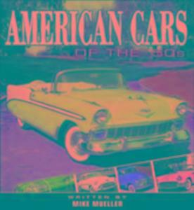 American Cars of the 50 S als Taschenbuch