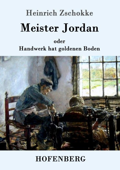 Meister Jordan oder Handwerk hat goldenen Boden als Buch (gebunden)