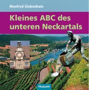 Kleines ABC des unteren Neckartals