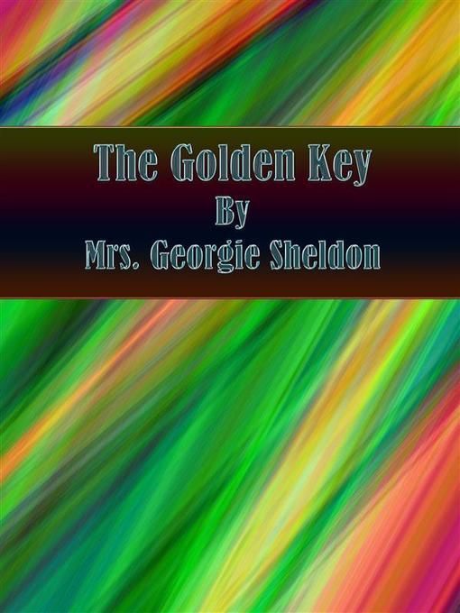 The Golden Key als eBook Download von Mrs. Geor...