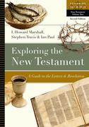 Exploring the New Testament: A Guide to the Letters & Revelation