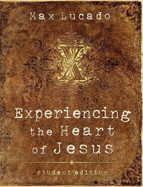 Experiencing the Heart of Jesus: Student Edition als Taschenbuch