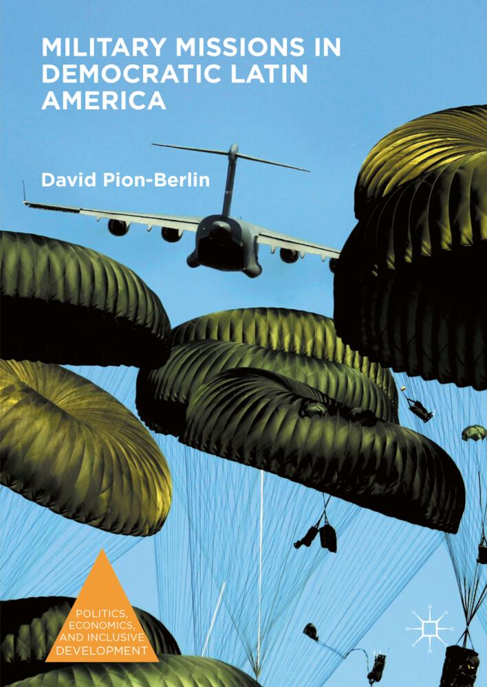Military Missions in Democratic Latin America a...