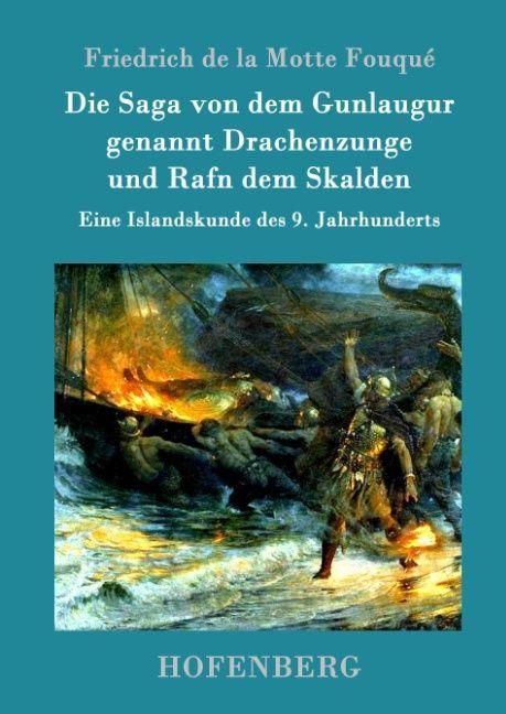 Die Saga von dem Gunlaugur genannt Drachenzunge...