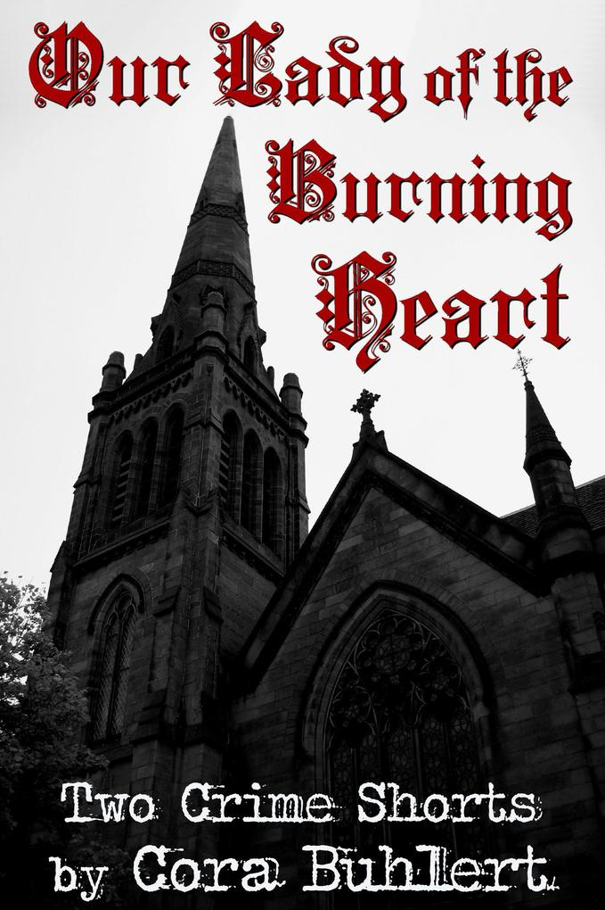 Our Lady of the Burning Heart als eBook
