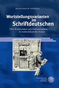 Wortstellungsvarianten im Schriftdeutschen
