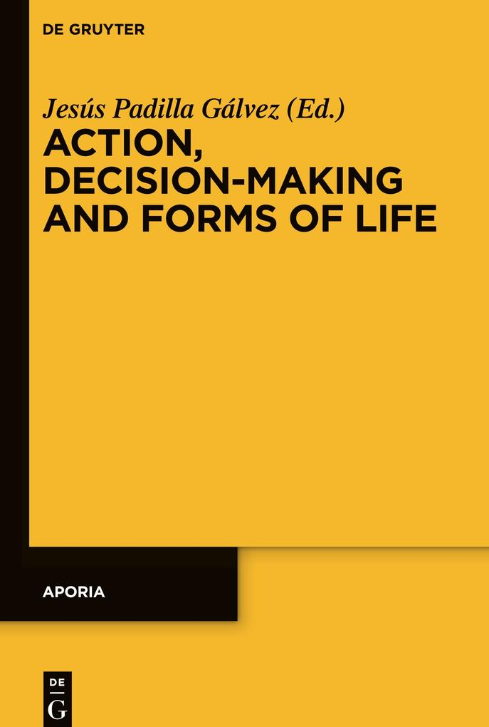 Action, Decision-Making and Forms of Life als B...