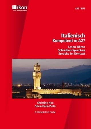 Italienisch - Kompetent in A2? Schülerbuch ohne...