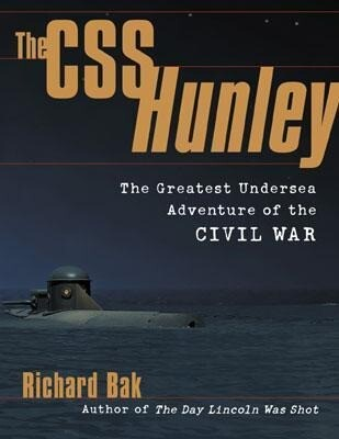 The CSS Hunley: The Greatest Undersea Adventure of the Civil War als Taschenbuch