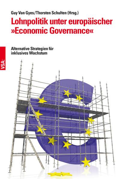 """Lohnpolitik unter europäischer """"Economic Governance"""" als Buch"""
