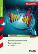 Training Realschule - Betriebswirtschaftslehre/Rechnungswesen 9. Klasse